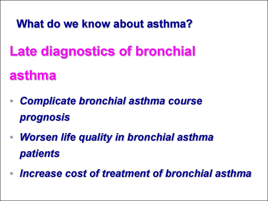 Late diagnostics of bronchial asthma