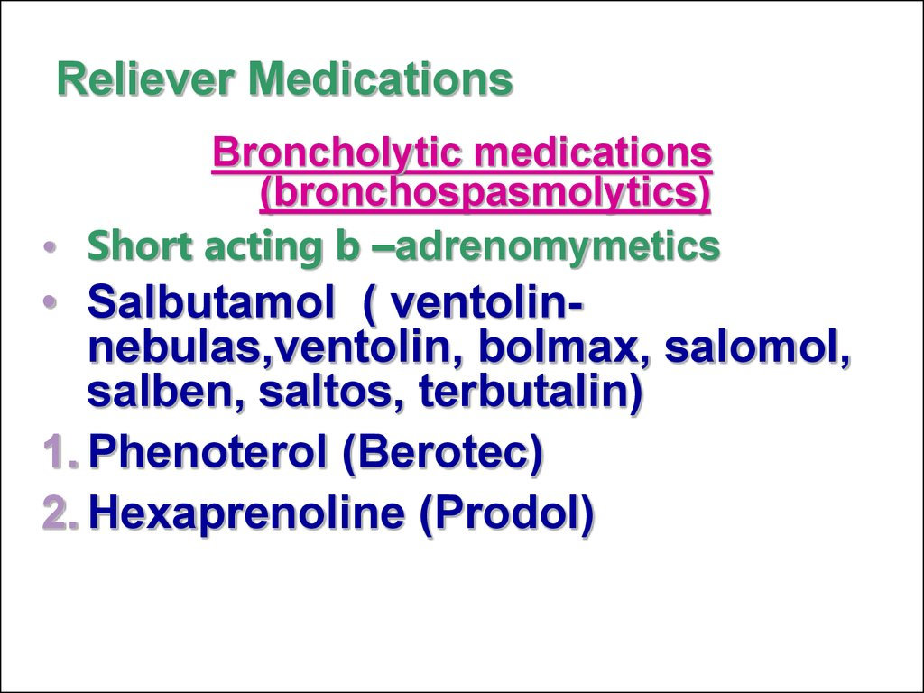 Reliever Medications