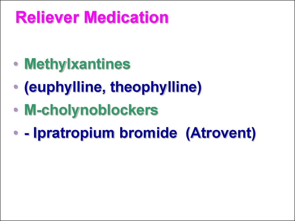 Reliever Medication