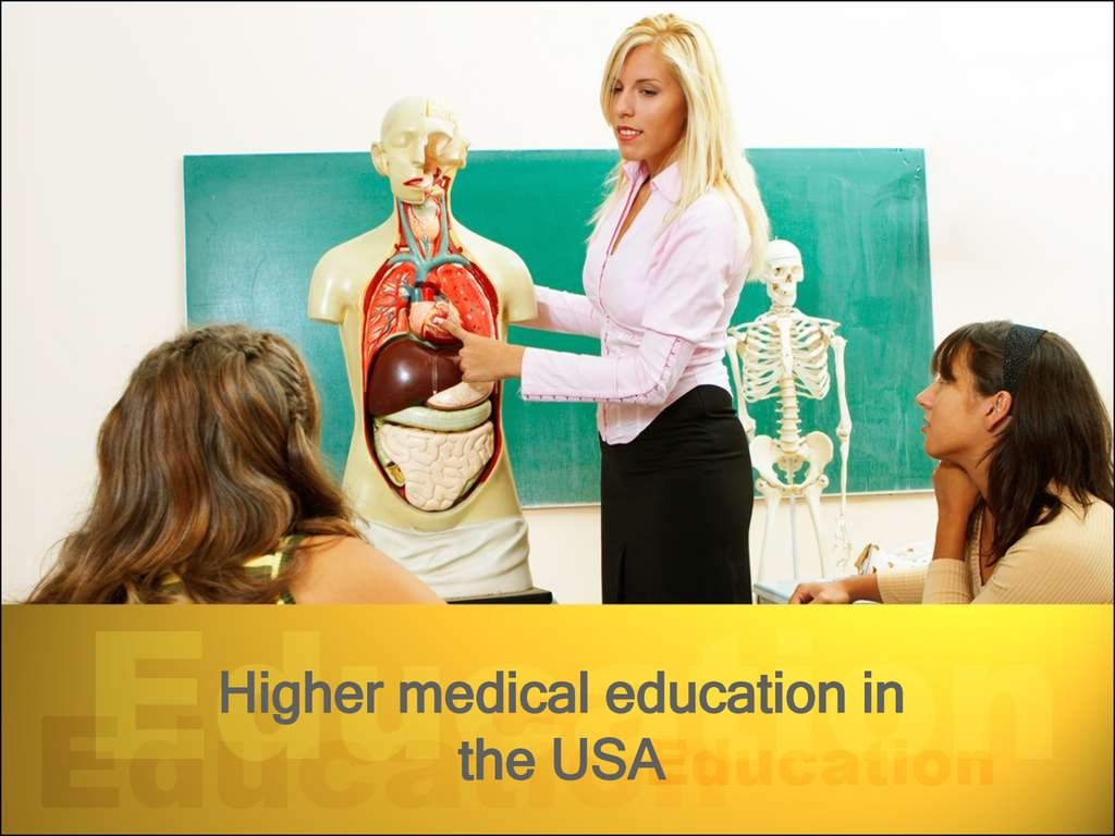 Higher medical education in the USA