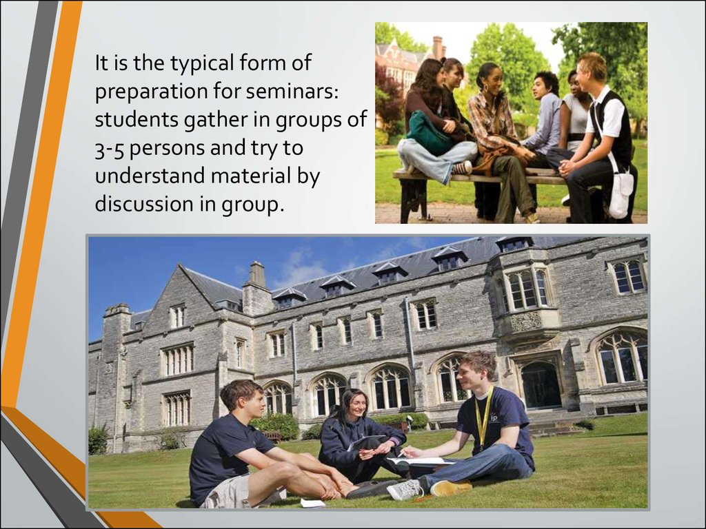 It is the typical form of preparation for seminars: students gather in groups of 3-5 persons and try to understand material by discussion in group.