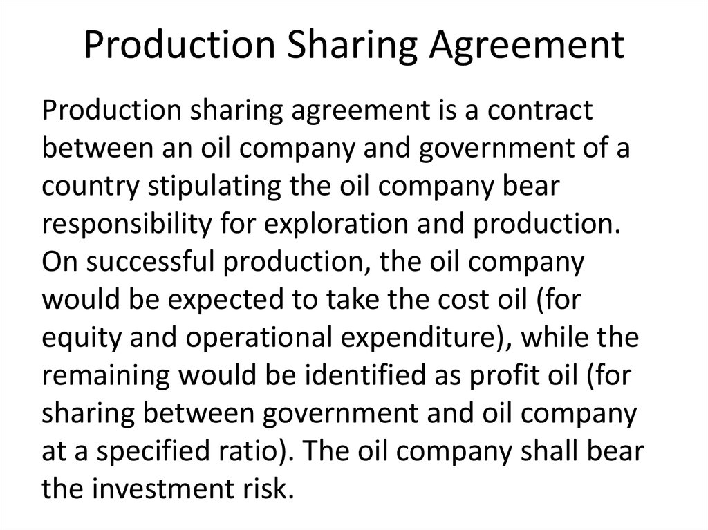 Production Agreements Oil Service Contracts  Joint Ventures