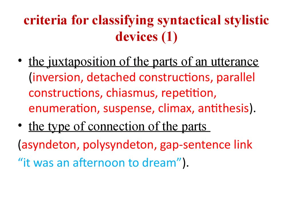 criteria for classifying syntactical stylistic devices (1)