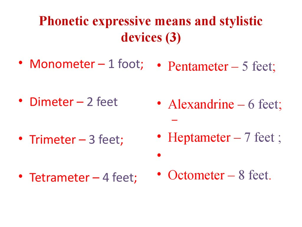 Phonetic expressive means and stylistic devices (3)