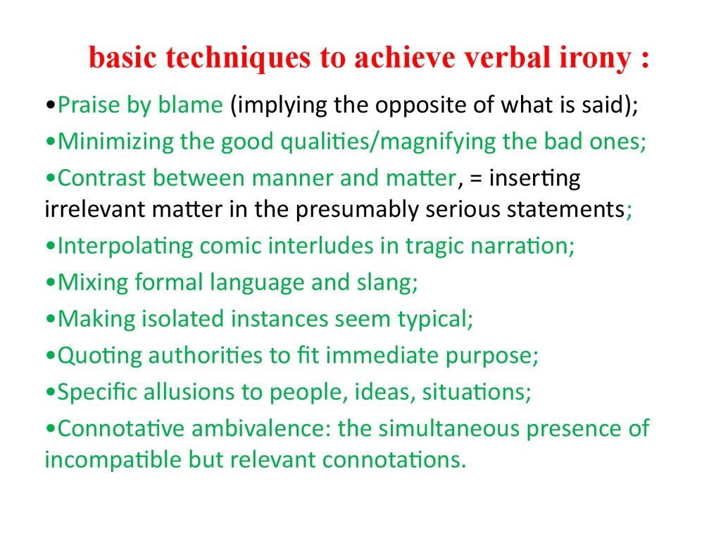 basic techniques to achieve verbal irony :