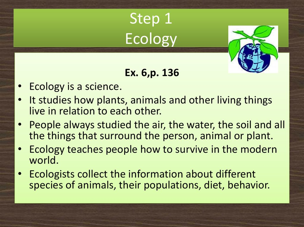 Step 1 Ecology
