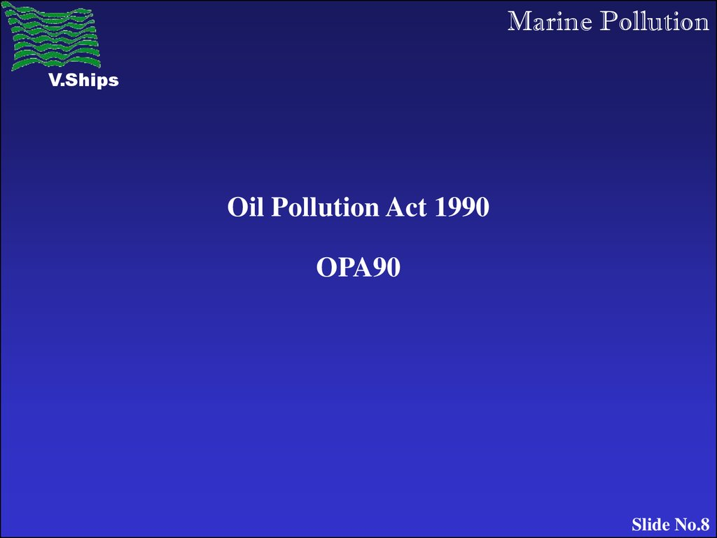 Oil Pollution Act 1990 OPA90