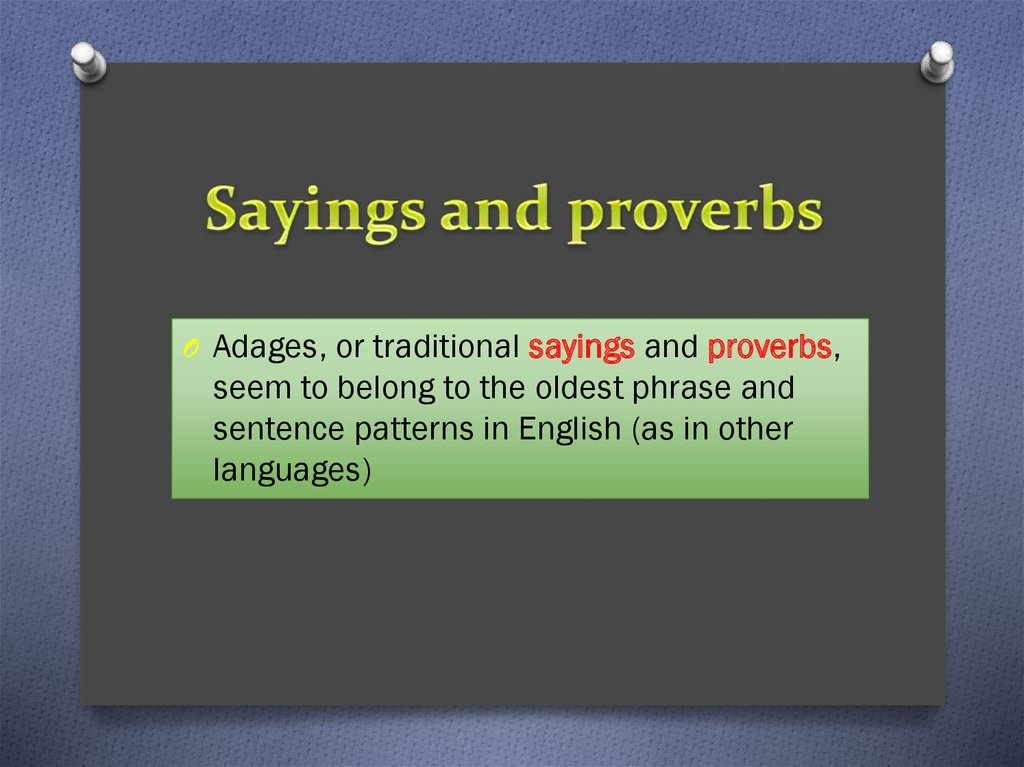 Sayings and proverbs