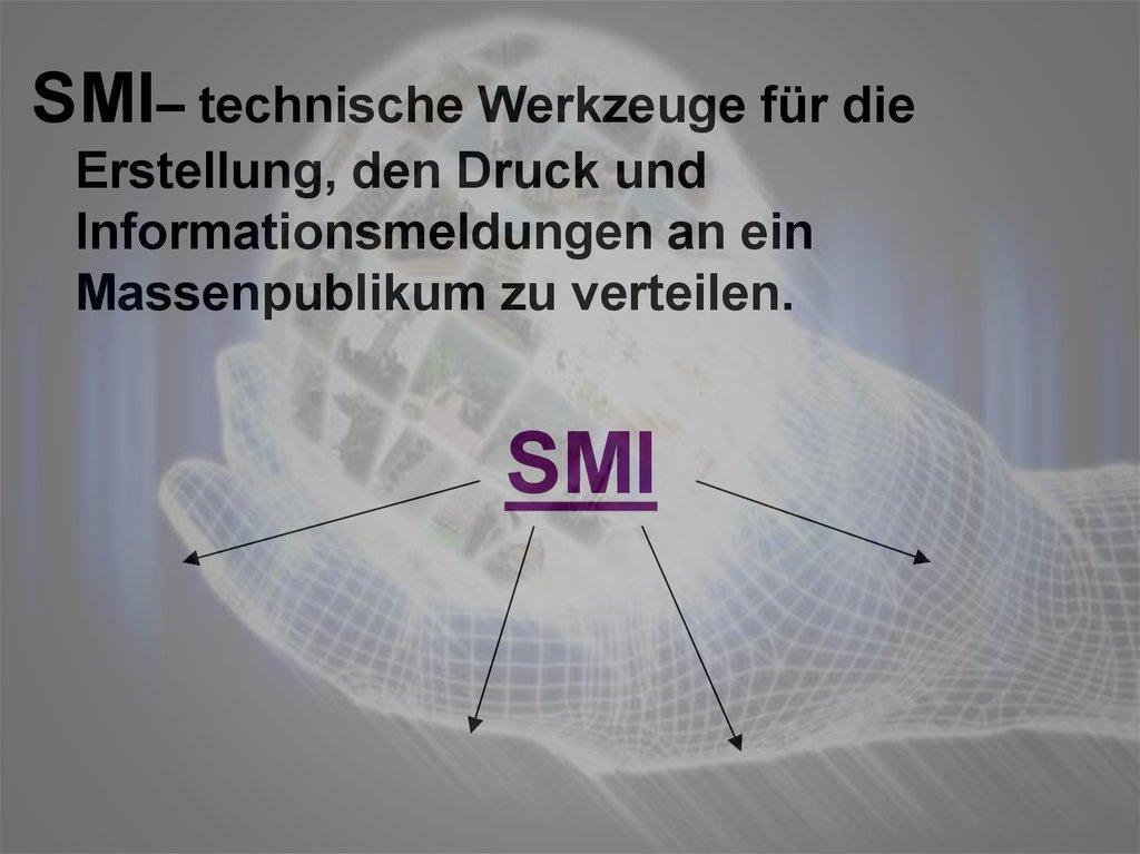 Smi– technische werkzeuge für die erstellung, den druck und ...