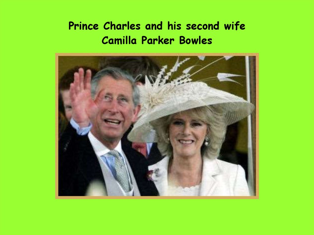Prince Charles and his second wife Camilla Parker Bowles