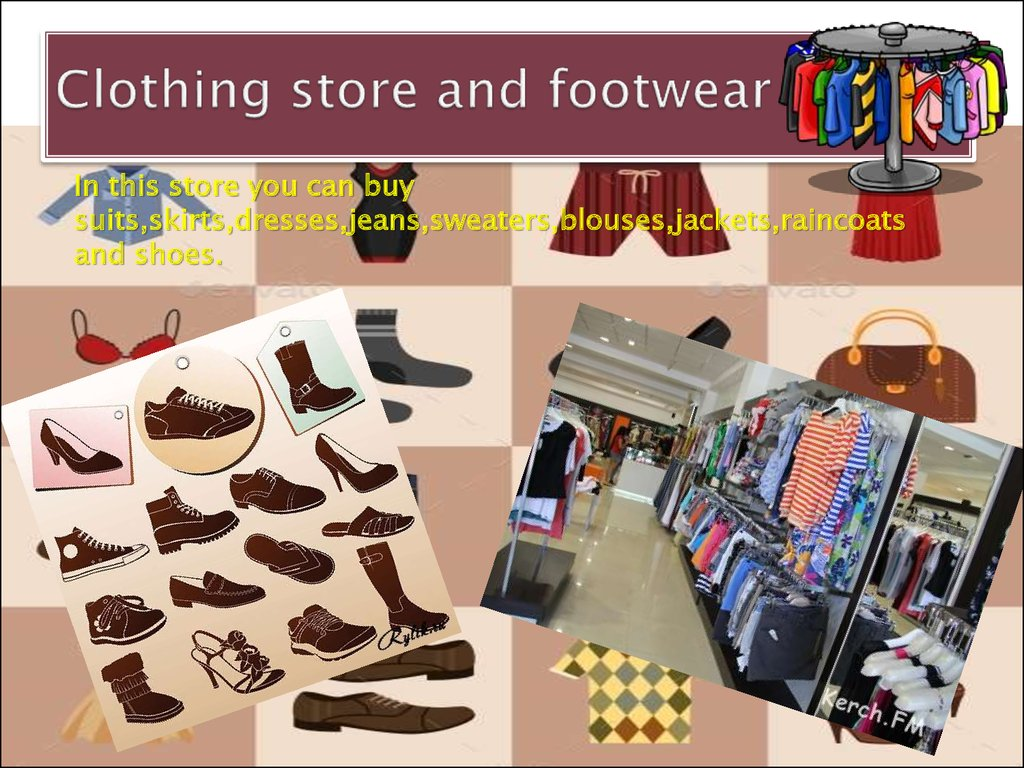 Сlothing store and footwear
