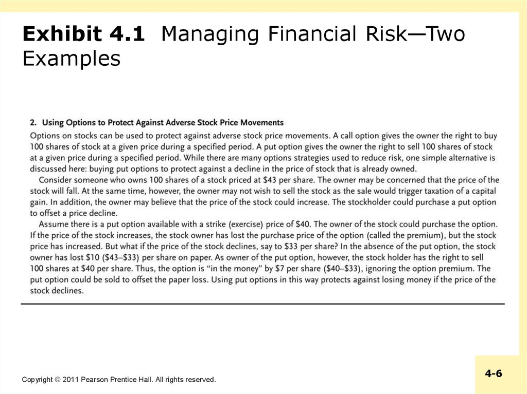 Exhibit 4.1 Managing Financial Risk—Two Examples