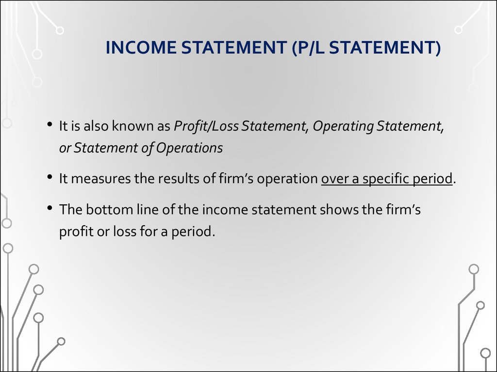 INCOME STATEMENT (P/L STATEMENT)