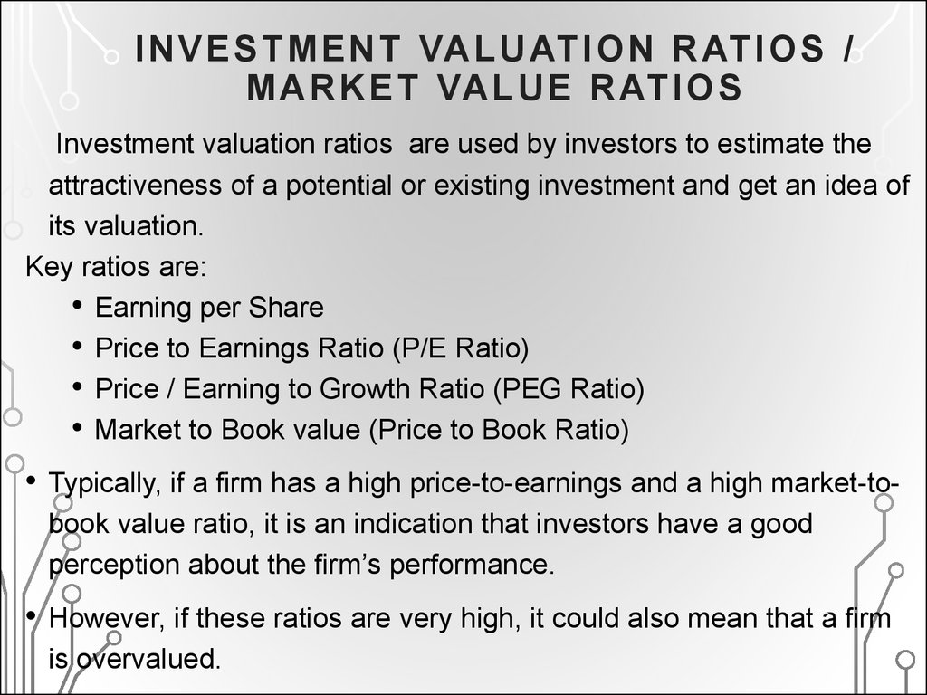 INVESTMENT VALUATION RATIOS / MARKET VALUE RATIOS