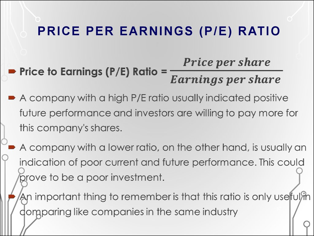 PRICE PER EARNINGS (P/E) RATIO