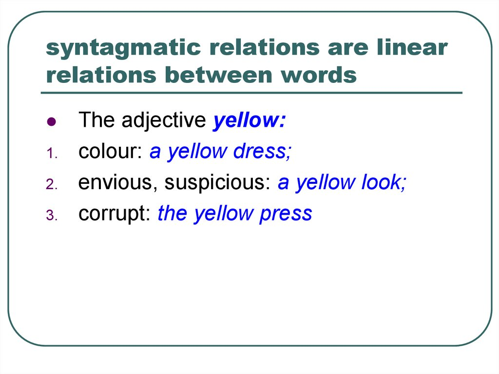 syntagmatic relations are linear relations between words
