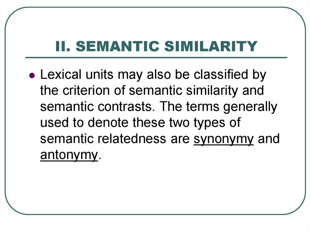 II. SEMANTIC SIMILARITY