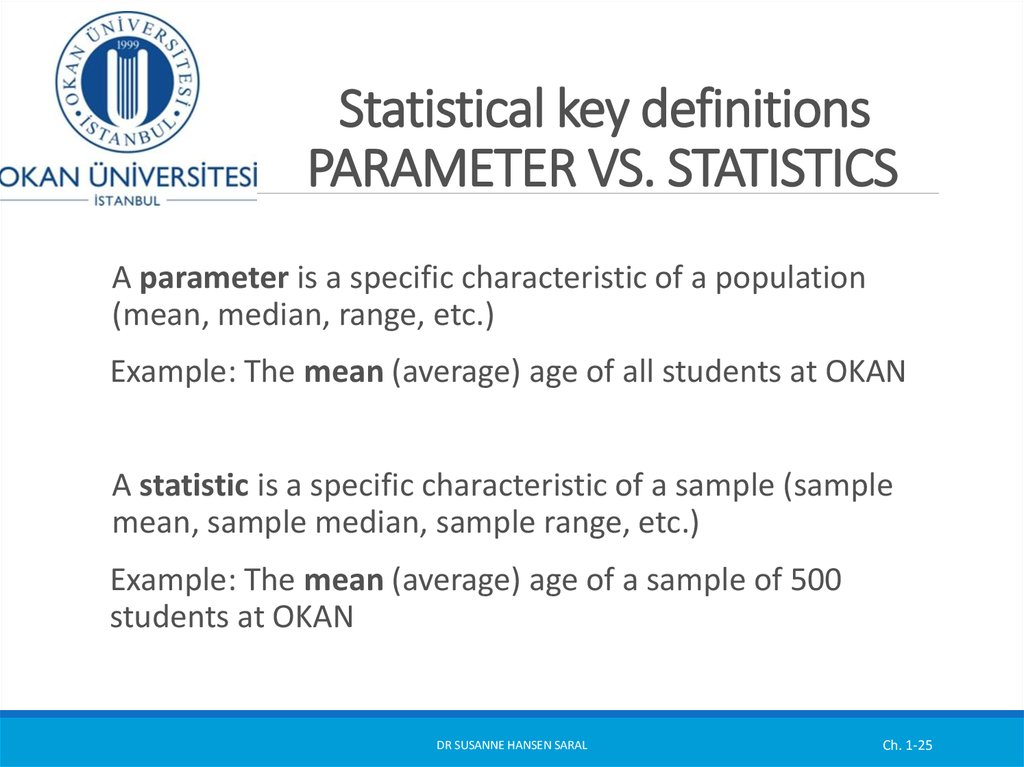 Statistical key definitions PARAMETER VS. STATISTICS