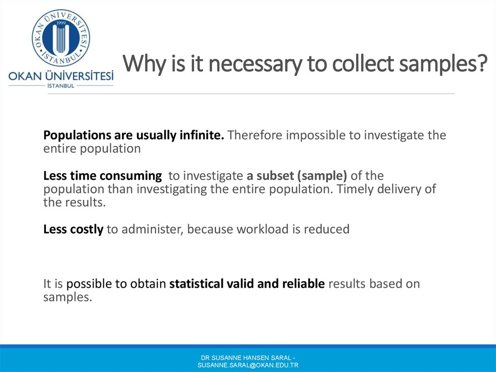 Why is it necessary to collect samples?