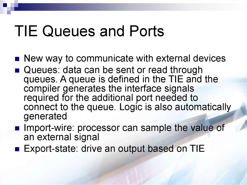TIE Queues and Ports