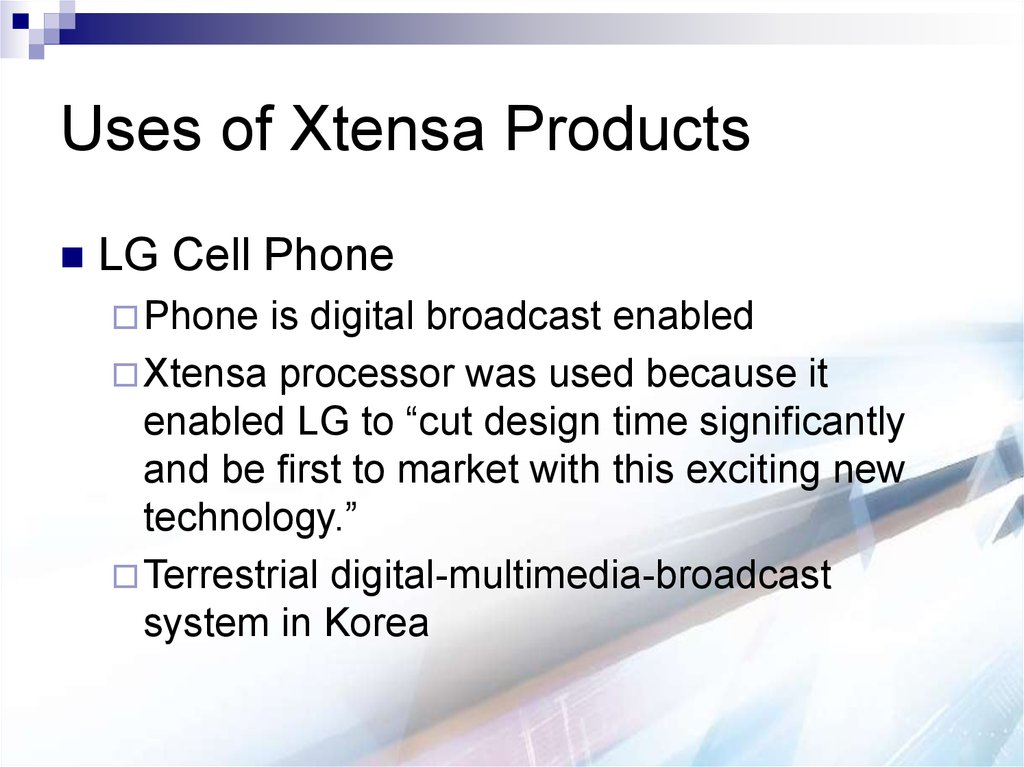 Uses of Xtensa Products