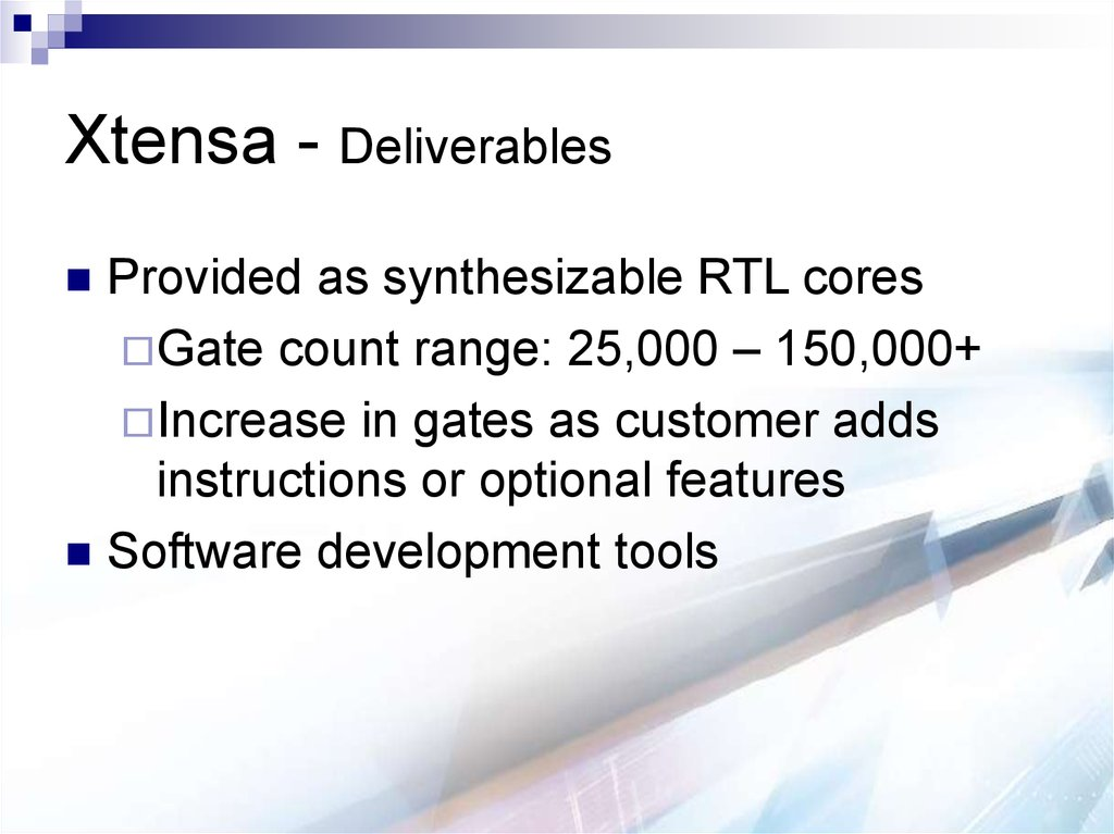 Xtensa - Deliverables