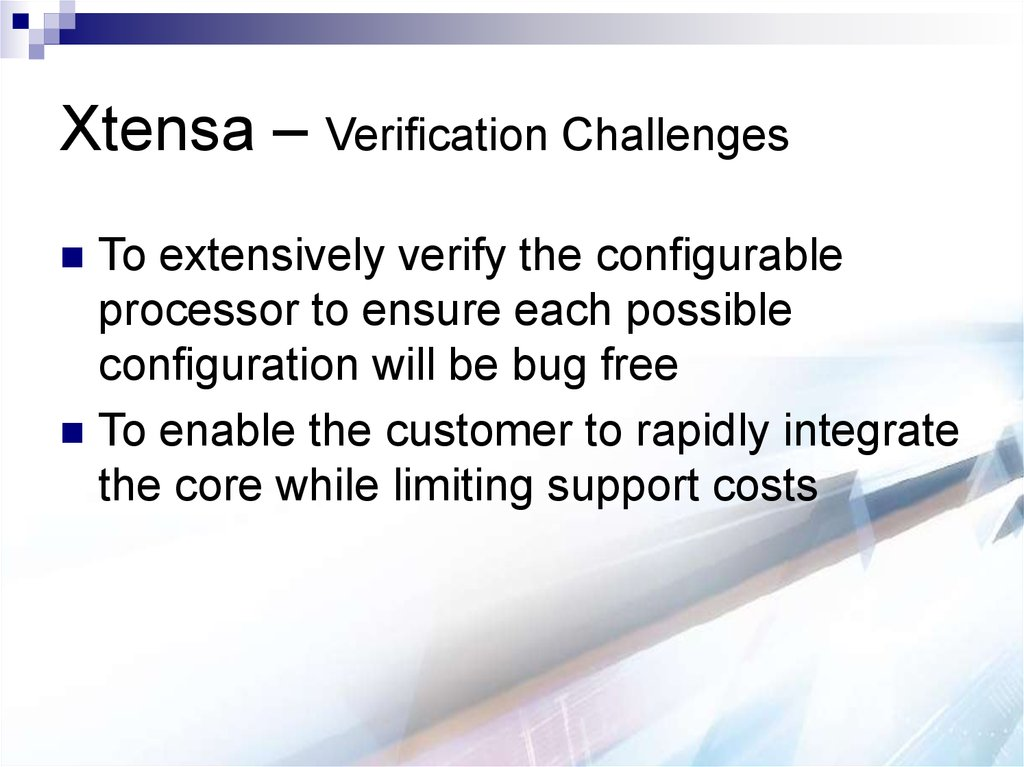 Xtensa – Verification Challenges