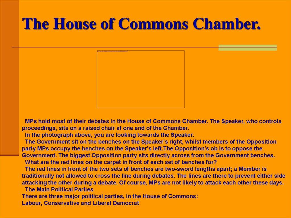 The House of Commons Chamber.