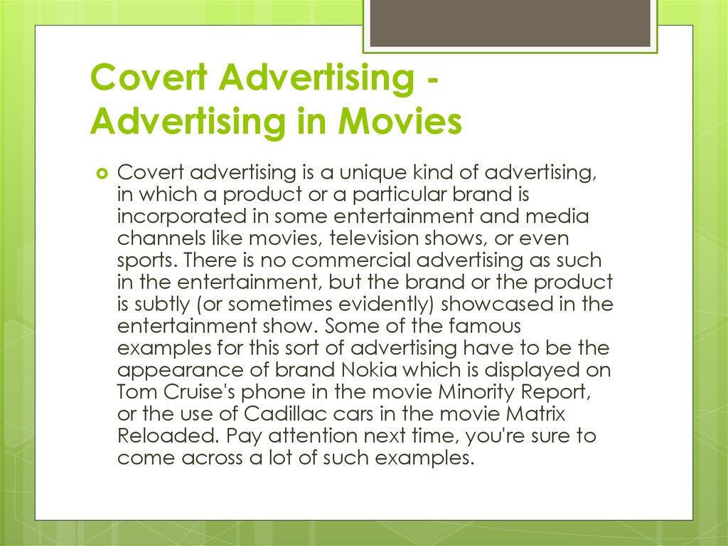covert advertising In this essay i will be describing a range of covert advertising techniques and looking at why advertisers use these methods to sell of promote their products.