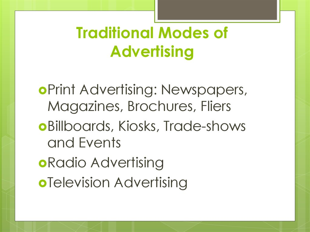 Traditional Modes of Advertising