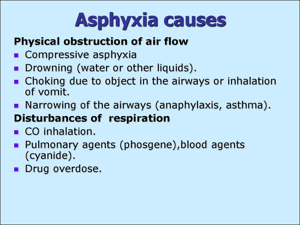 Asphyxia causes