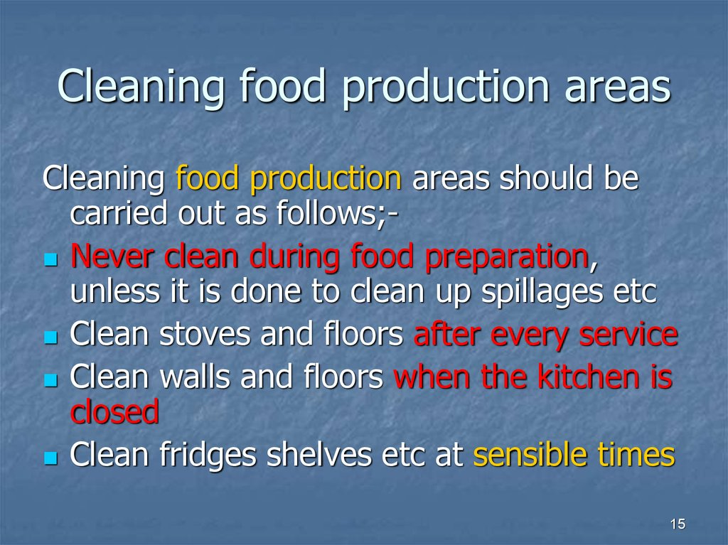 Cleaning food production areas