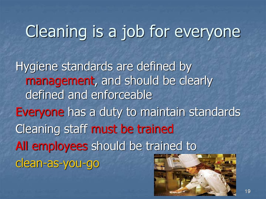 Cleaning is a job for everyone
