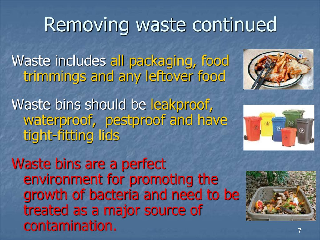 Removing waste continued