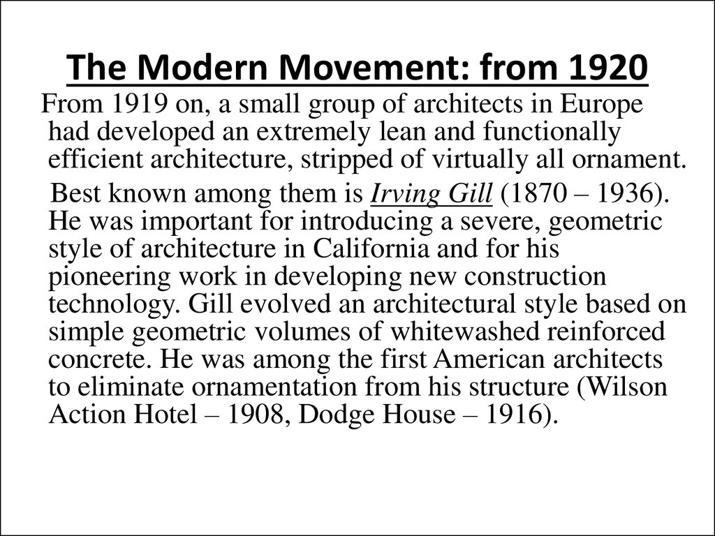 The Modern Movement: from 1920