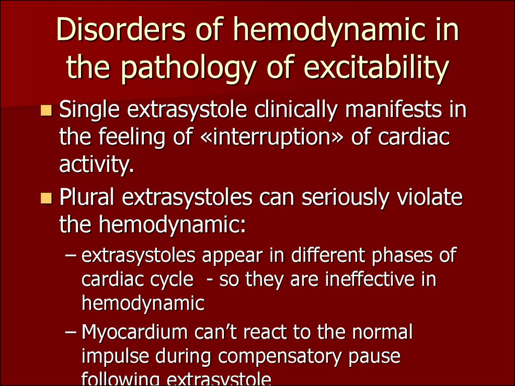 Disorders of hemodynamic in the pathology of excitability
