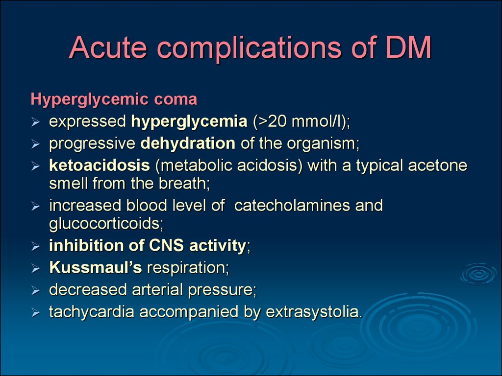 Acute complications of DM