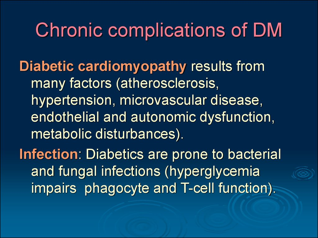 Chronic complications of DM