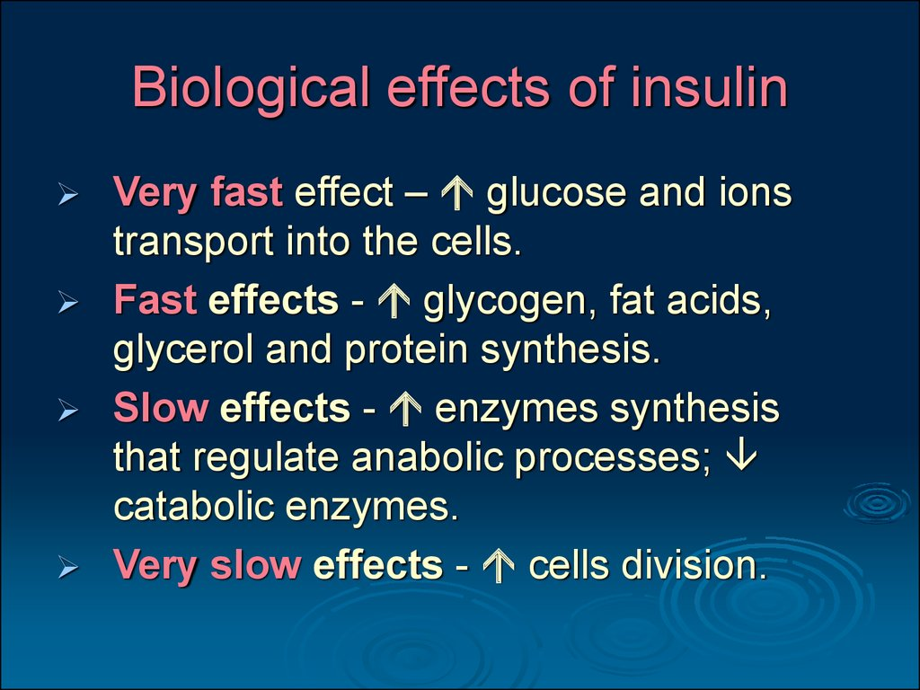 Biological effects of insulin