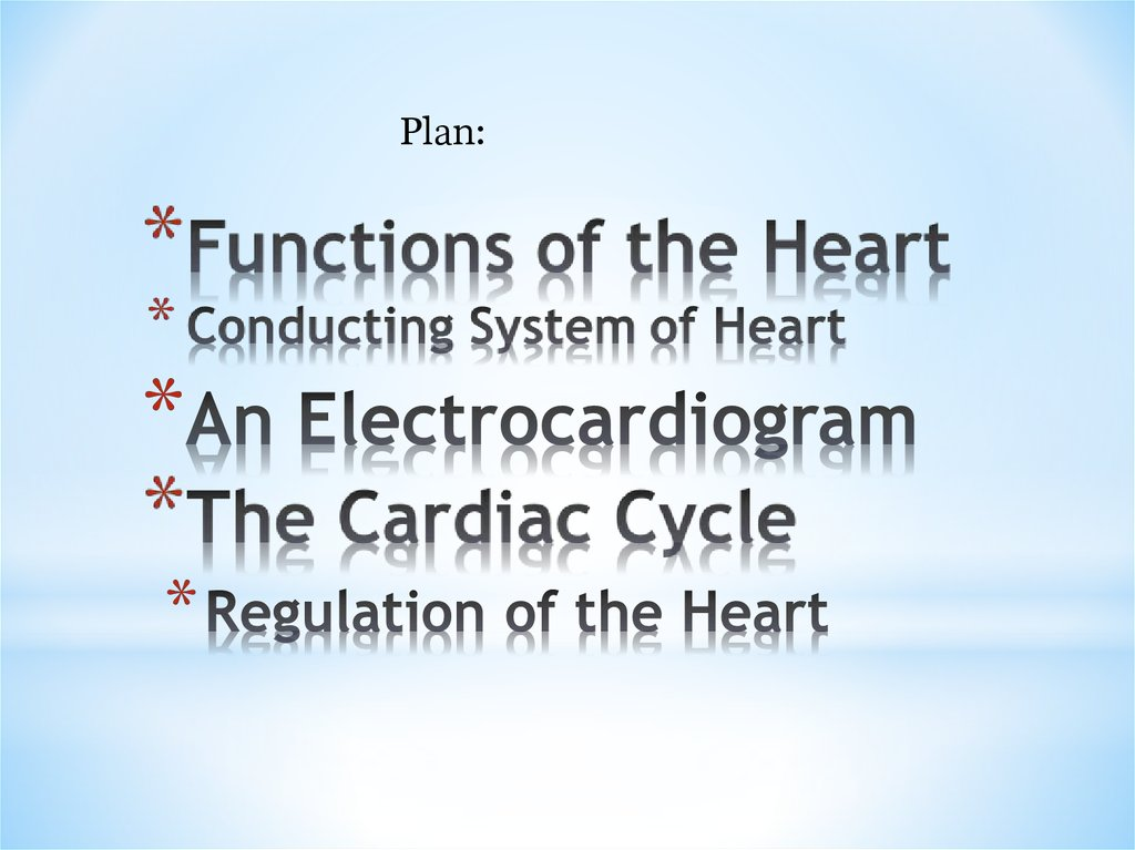 Physiology Of The Heart Online Presentation