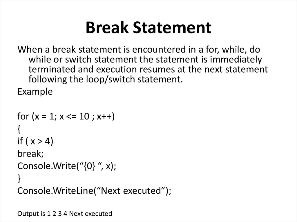 Break Statement