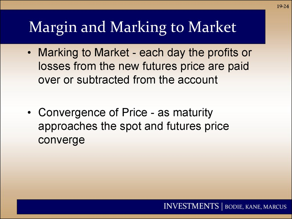 Margin and Marking to Market