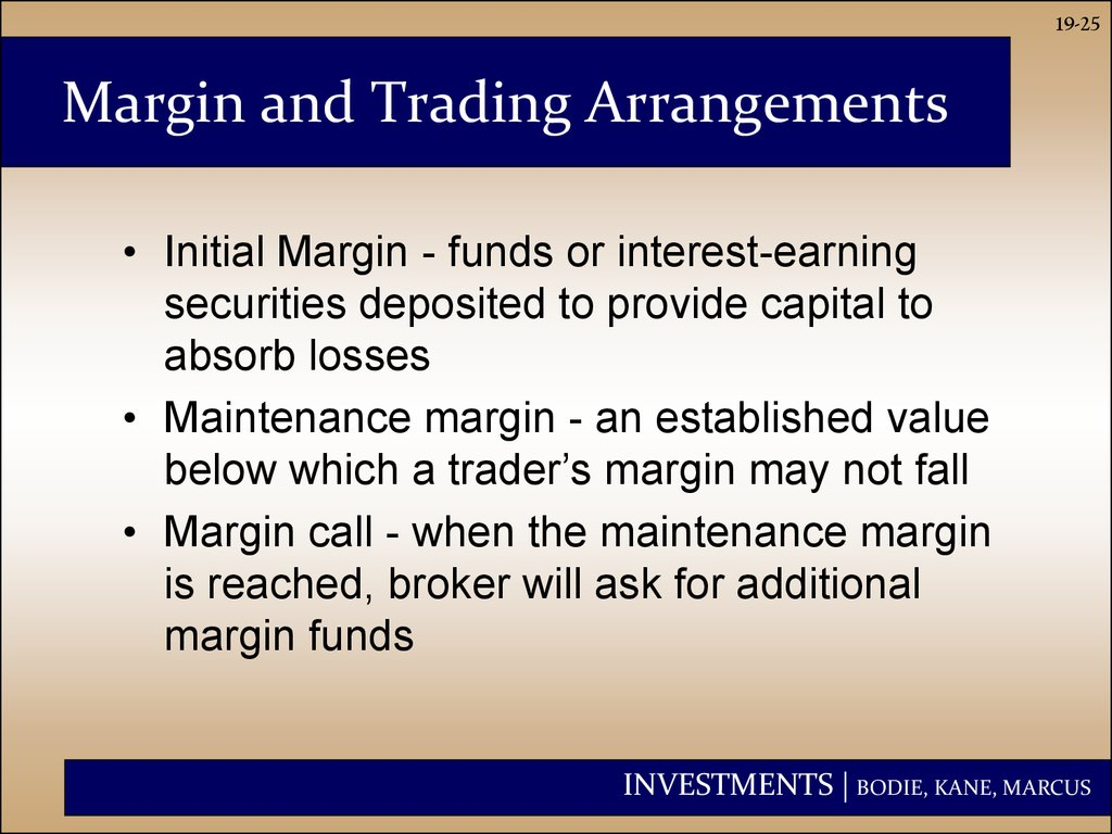 Margin and Trading Arrangements