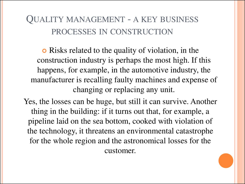 Quality management - a key business processes in construction