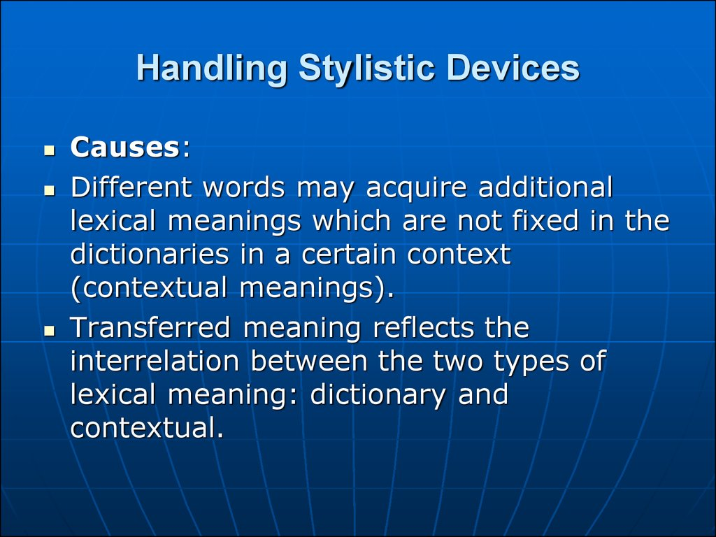 Handling Stylistic Devices
