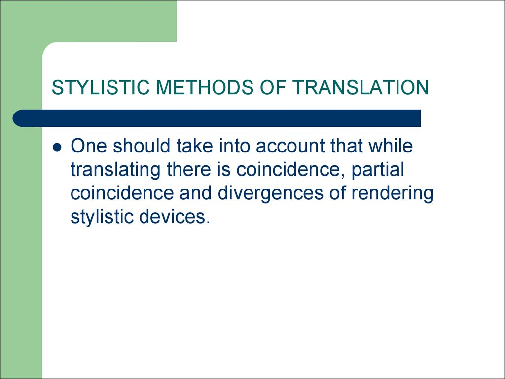 STYLISTIC METHODS OF TRANSLATION