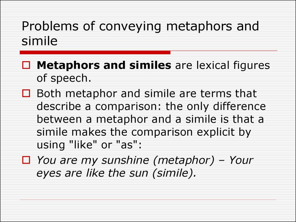 Problems of conveying metaphors and simile