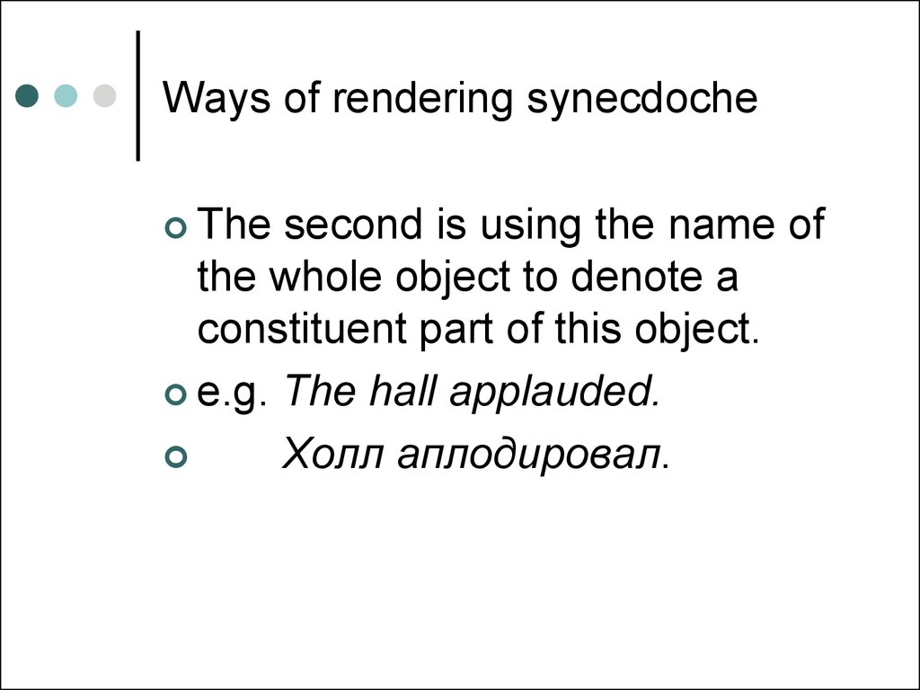 Ways of rendering synecdoche