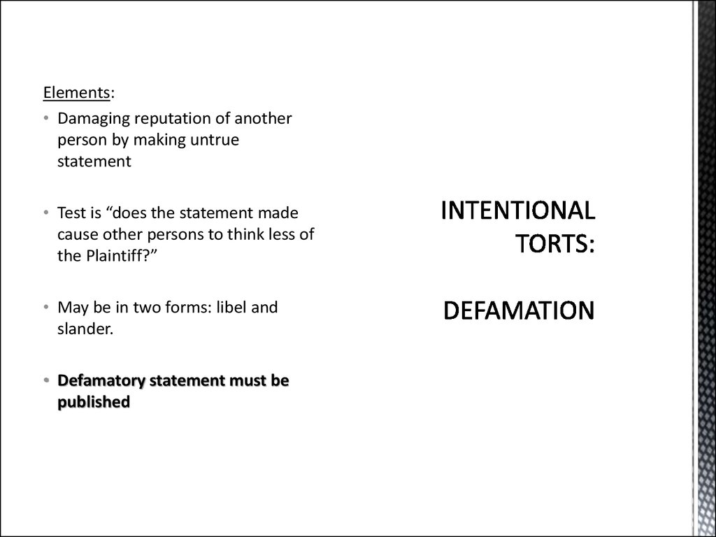 INTENTIONAL TORTS:  DEFAMATION