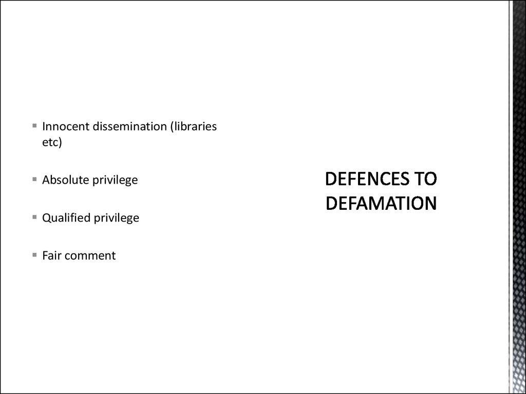 DEFENCES TO DEFAMATION